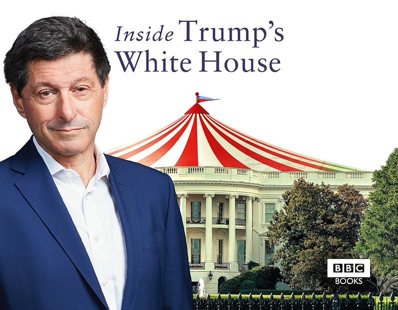 Jon Sopel: A Year at the Circus, Inside Trump's White House